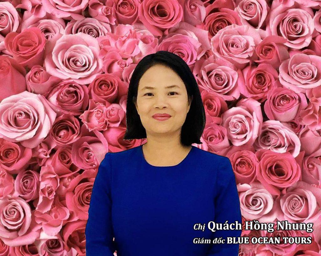 Chị Quách Hồng Nhung Giám đốc BLUE OCEAN TOURS